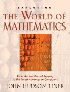 Exploring the World of Mathematics (Download)