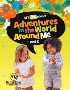 Adventures in the World Around Me: Level K