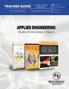 Applied Engineering: Studies of God's Design in Nature (Teacher Guide)