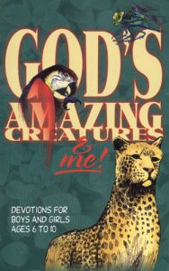 God's Amazing Creatures and Me!