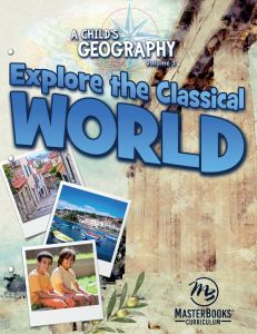 A Child's Geography Vol. 3: Explore the Classical World (Download)