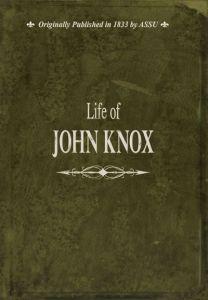 Life of John Knox