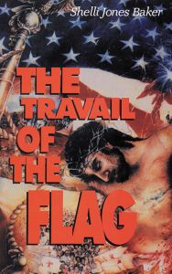 The Travail of the Flag