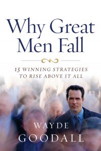 Why Great Men Fall