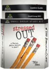 Stressed Out (Small Group Kit)