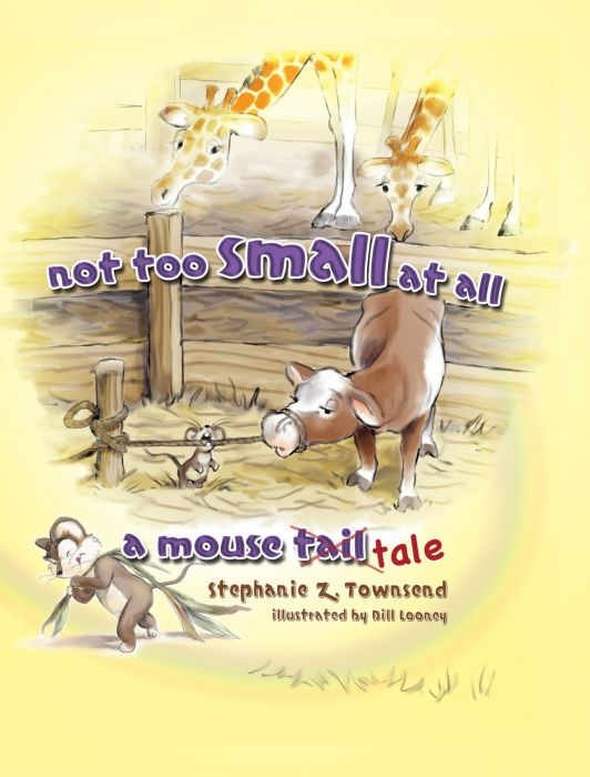 Not Too Small at All: A Mouse Tale (Download)