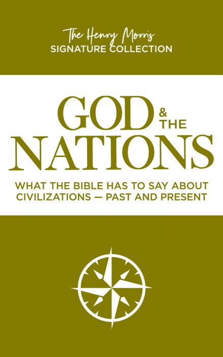 God & The Nations (The Henry Morris Signature Collection - Download)