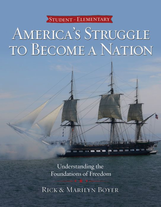 America's Struggle to Become a Nation (Student)