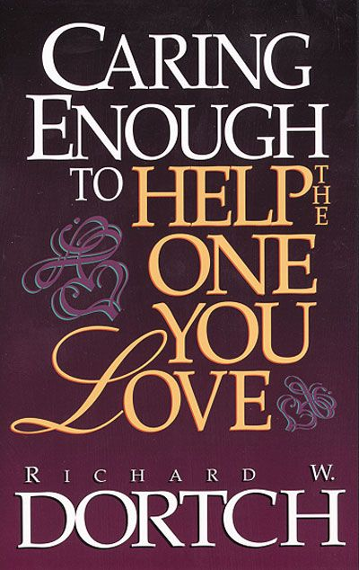 Caring Enough to Help the One You Love