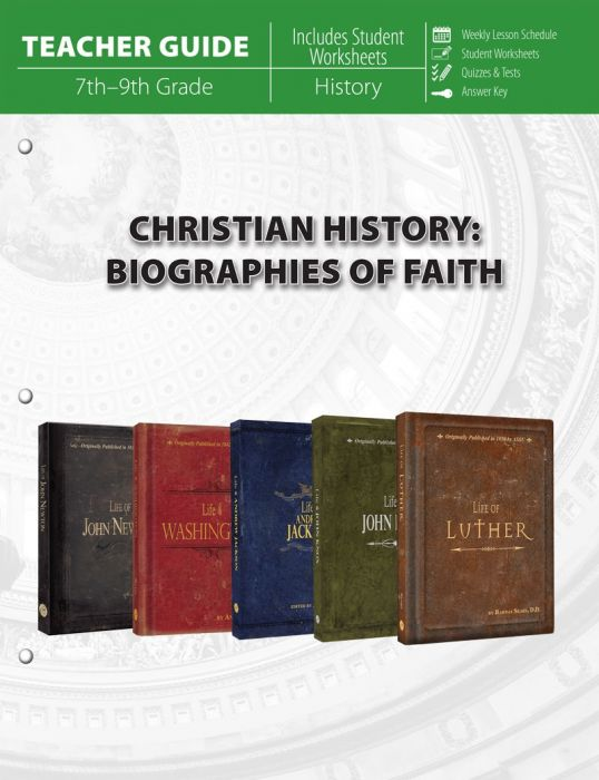 Christian History: Biographies of Faith (Teacher Guide - Download)