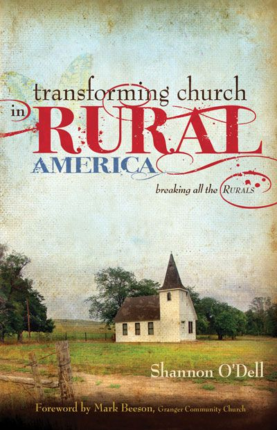 Transforming Church in Rural America