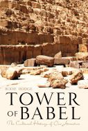 Tower of Babel: The Cultural History of Our Ancestors (Download)