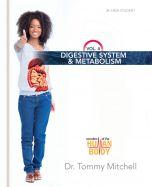 Digestive System & Metabolism Vol. 4