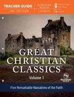 Great Christian Classics: Volume 1 (Teacher Guide)
