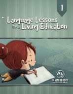 Language Lessons for a Living Education 1