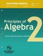 Principles of Algebra 2 (Solutions Manual)
