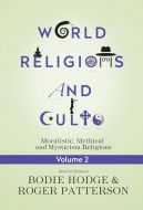 World Religions and Cults Vol. 2