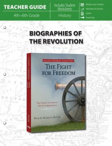 Biographies of the Revolution (Teacher Guide)