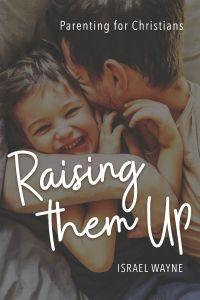 Raising Them Up