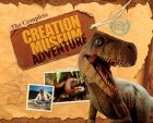 The Complete Creation Museum Adventure
