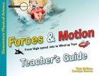 Forces & Motion: Teacher's Guide