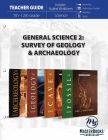 General Science 2: Survey of Geology & Archaeology (Teacher Guide)