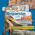 El Libro de Respuestas para Niños: Volumen 2