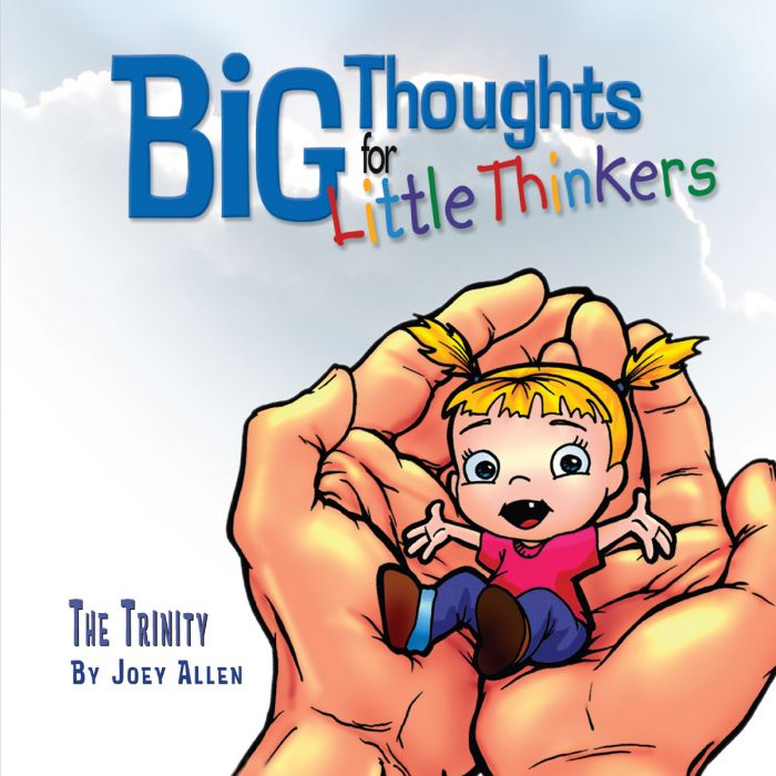Big Thoughts for Little Thinkers: The Trinity (Download)