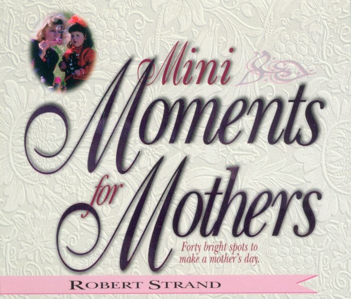 Mini Moments for Mothers (Download)