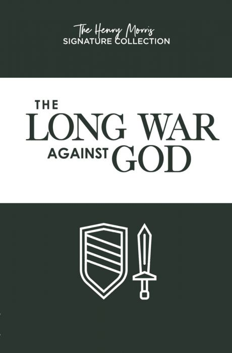 The Long War Against God (The Henry Morris Signature Collection - Download)