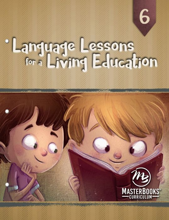 Language Lessons for a Living Education 6 (Download)