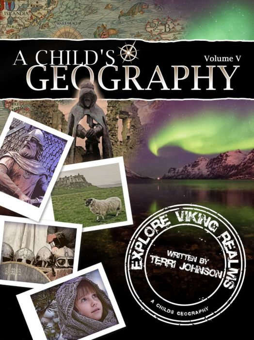 A Child's Geography Vol. 5: Explore Viking Realms