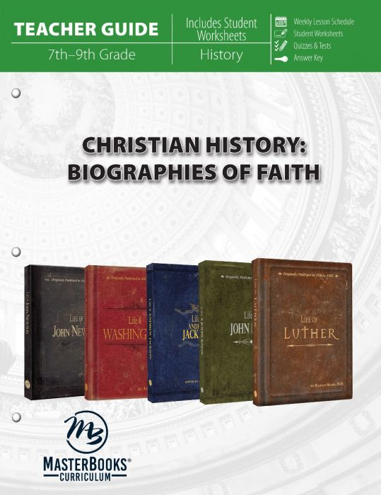 Christian History: Biographies of Faith (Teacher Guide)