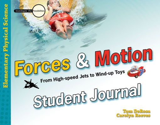 Forces & Motion: Student Journal