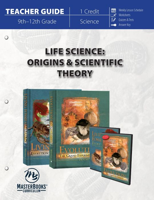 Life Science: Origins & Scientific Theory (Teacher Guide)