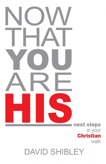 Now That You Are His