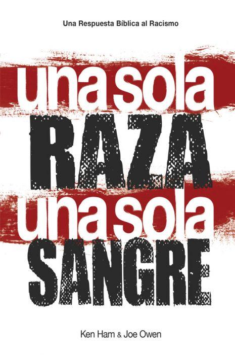 Una sola Raza Una sola Sangre
