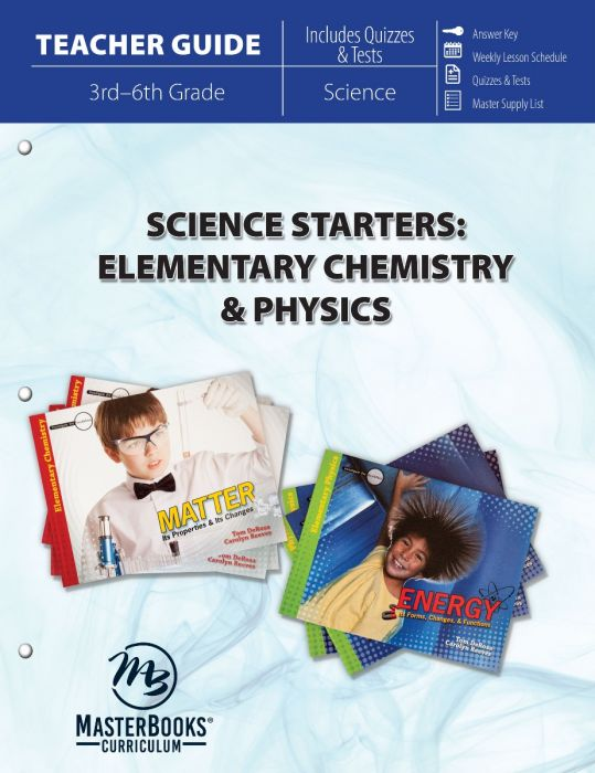 Science Starters: Elementary Chemistry & Physics (Teacher Guide)