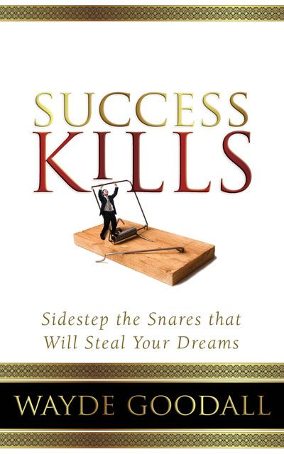Success Kills