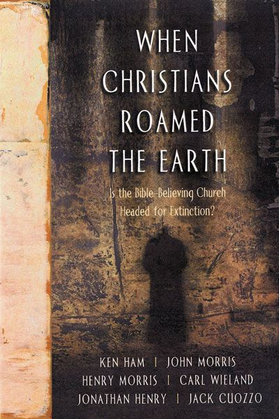 When Christians Roamed the Earth