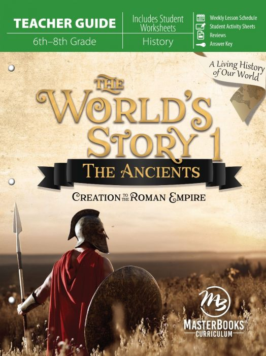 The World's Story 1: The Ancients (Teacher Guide)