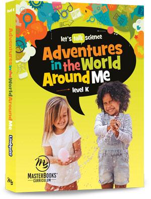 Adventures in the World Around Me